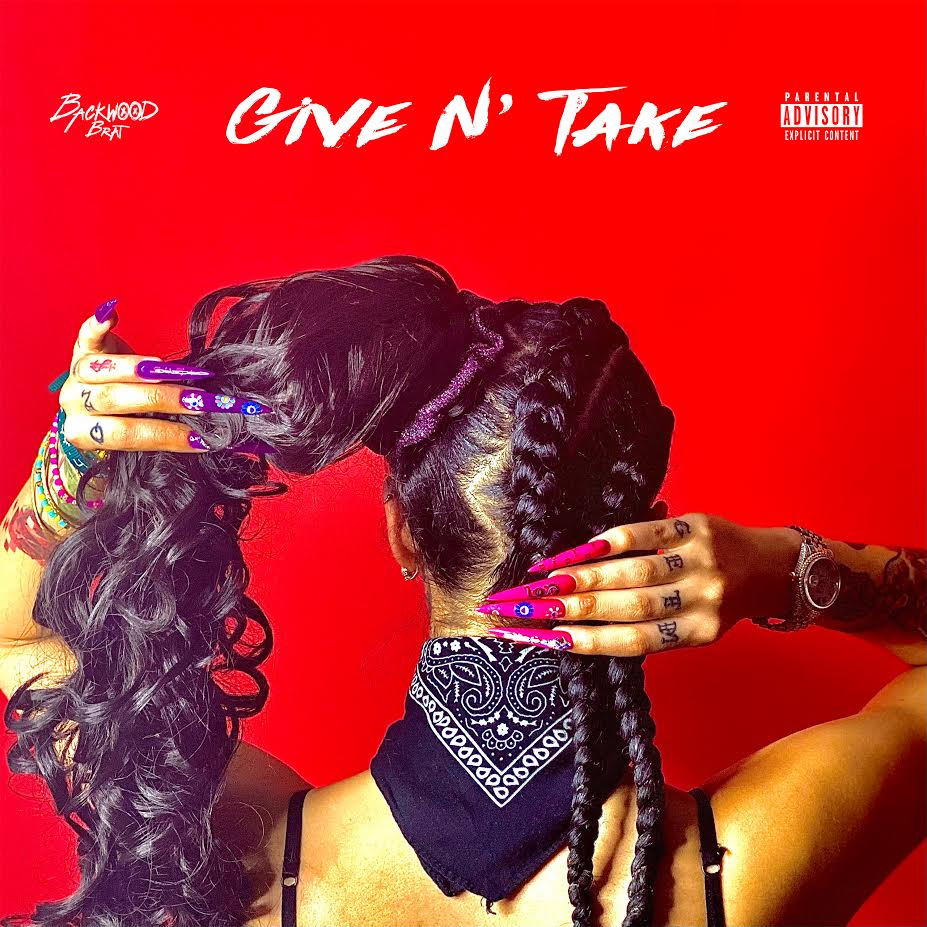 """BACKWOOD BRAT releases debut project """"Give n' Take"""" with music video featuring Bbyafricka"""